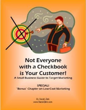 Sarah Zink Workbook Not Everyone With a Checkbook is Your Customer
