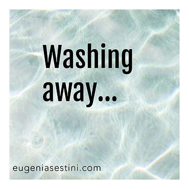 Washing Away - Eugenia Sestini.jpg