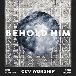 BEHOLD HIM available now on all platform