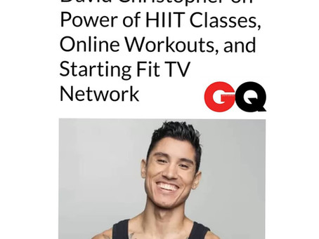 FIT TV NETWORK founder, David Christopher featured in GQ Magazine!