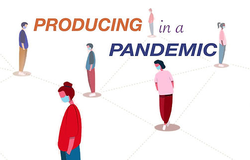 Producing-in-a-Pandemic_edited.jpg