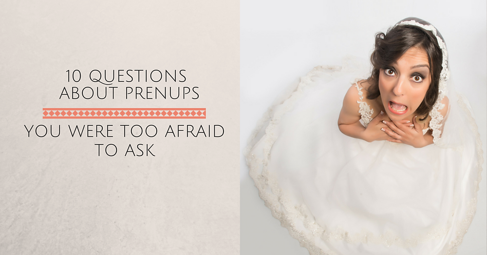 questions-about-prenup-scared-to-ask-.png