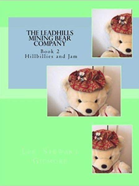 The Leadhills Mining Bear Company - Book 2