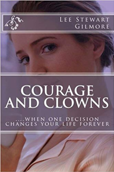 Courage and Clowns - Novel/Paperback