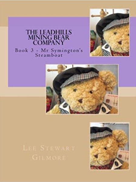 The Leadhills Mining Bear Company - Book 3