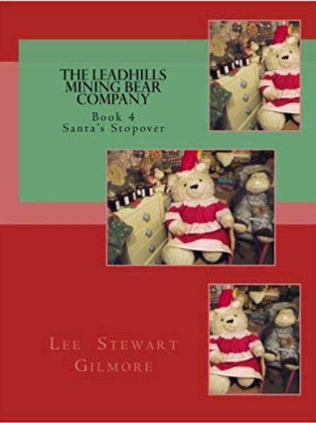 The Leadhills Mining Bear Company - Book 4
