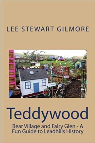 Teddywood - A Fun Guide to Leadhills