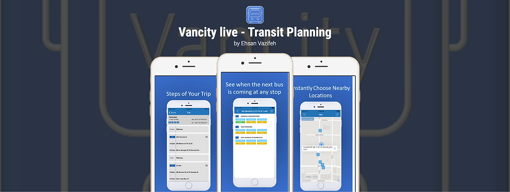 Vancity live transit app developed by Ehsan Vazifeh