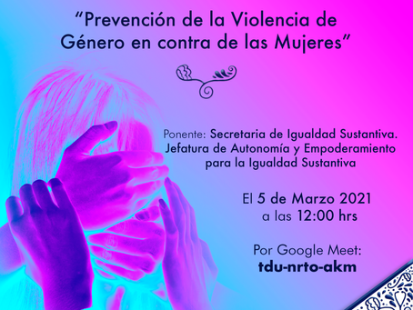 """""""Prevención de la Violencia de Género en contra de las mujeres"""""""