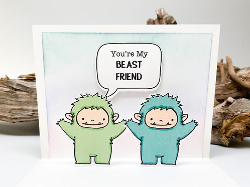 Handmade - You're my Beast Friend Greeting Card - Best Friends