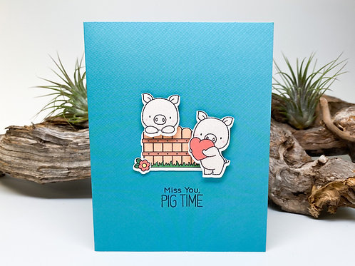 Handmade - Miss You, Pig Time Greeting Card - Pigs, Puns, Punny