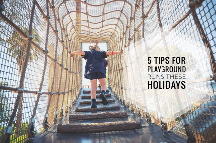 5 Tips for Playground Runs these Holidays