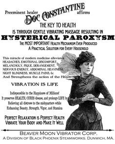 Vibration is life - poster for cure of hysterical paroxysm with gentle massage