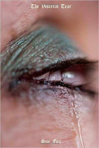 Cover of book Visceral Tear by Sue Fox