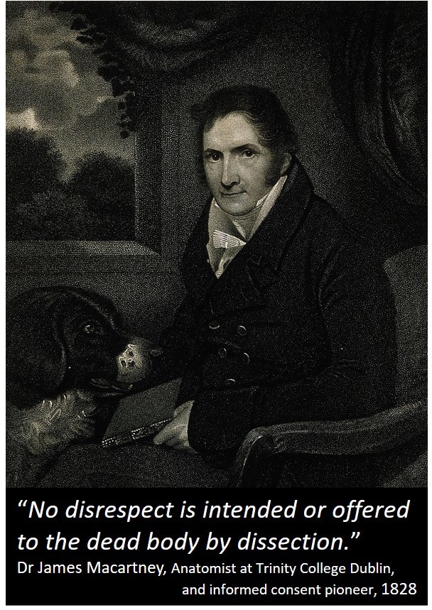 Image of Dr James Macartney with quote explaining that dissection is not an insult to the body