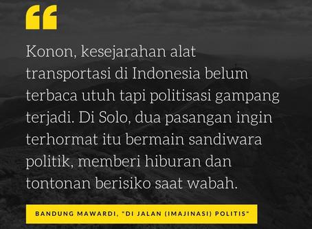 Di Jalan (Imajinasi) Politis