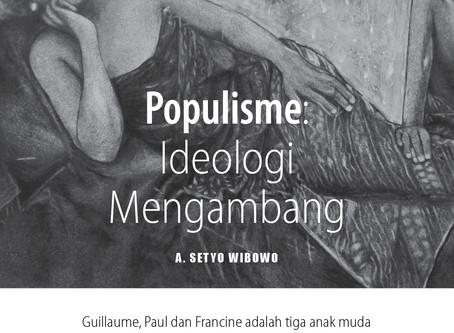 Populisme: Ideologi Mengambang