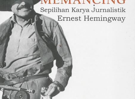 Hal Lain yang Hemingway Bicarakan Saat Memancing