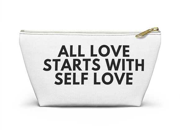 ALL LOVE STARTS WITH SELF LOVE- Makeup Bag