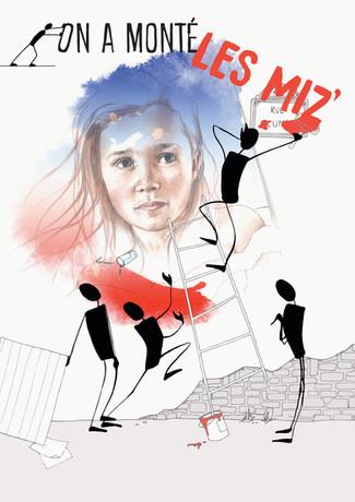""""""" Les Miz' """" montent sur les barricades !"""