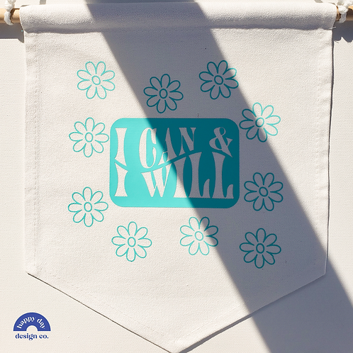 I Can & I Will Canvas Banner