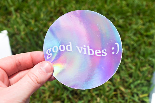 Holographic Good Vibes sticker