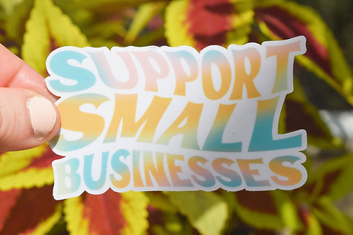 Support Small Businesses Sticker