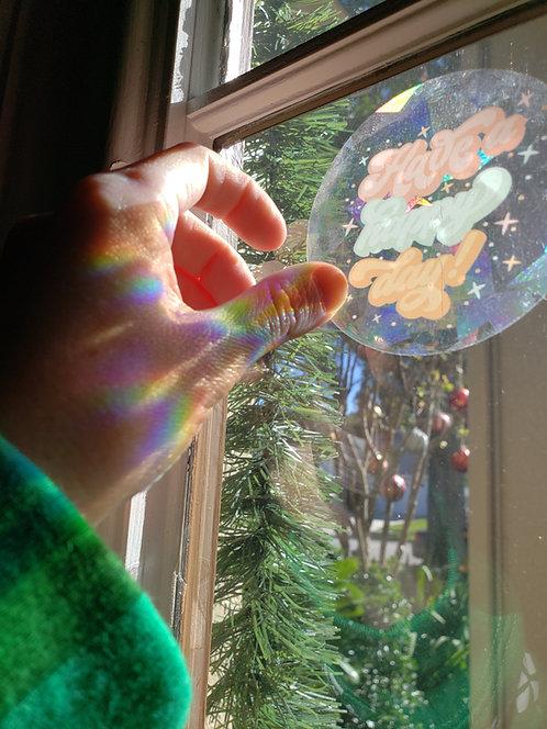 Have a Happy Day Rainbow Suncatcher