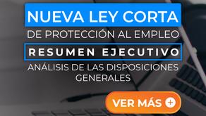 Análisis de las disposiciones generales de la ley corta de protección laboral