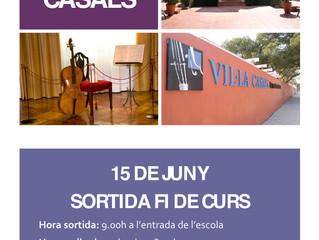 SORTIDA FI DE CURS: CASA-MUSEU PAU CASALS