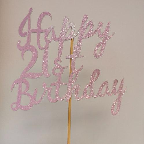 Happy 21st Birthday Cake Topper