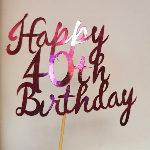 Happy 40th Birthday Cake Topper
