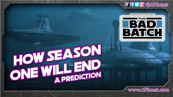 Prediction for The Bad Batch Season Finale