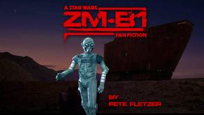 ZM-B1: A Creepy Star Wars Fan Fiction