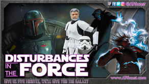 Disturbances in the Force, October 2, 2021