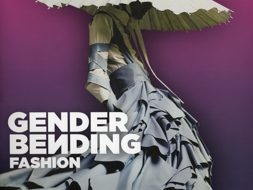 the Gender Bending Fashion exhibit!