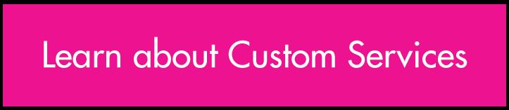 Polychrome Custom Design Services