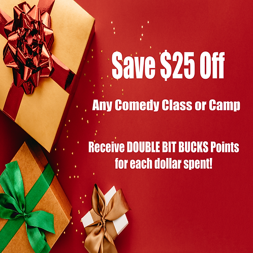 $25 Off Any Comedy Class or Camp
