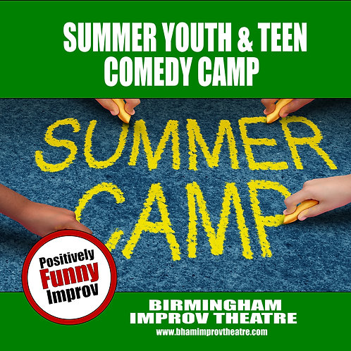 Summer Comedy Camp - Youth & Teens