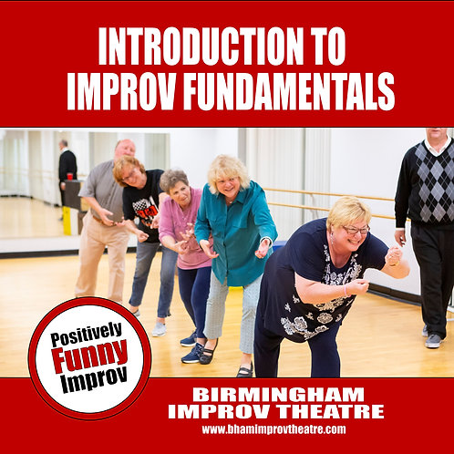 Level 101 - Introduction to Improv Fundamentals