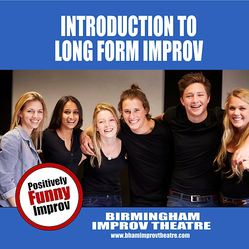 Long Form Improv - Introduction to Long Form