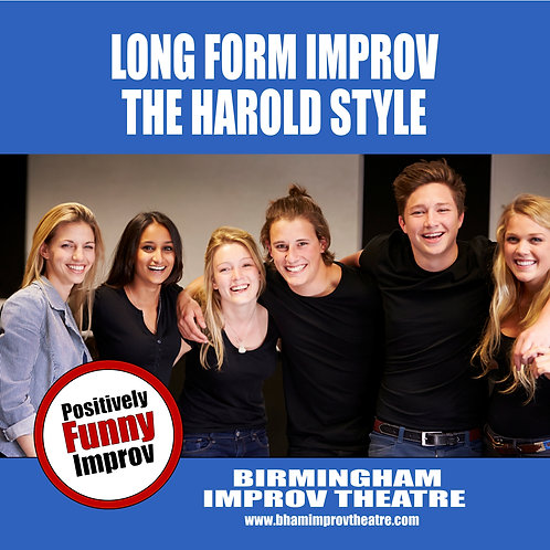 Long Form Improv - The Harold Style