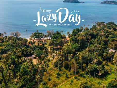 Lazy Day รีสอร์ทเกาะหมาก สวยโคตร!!