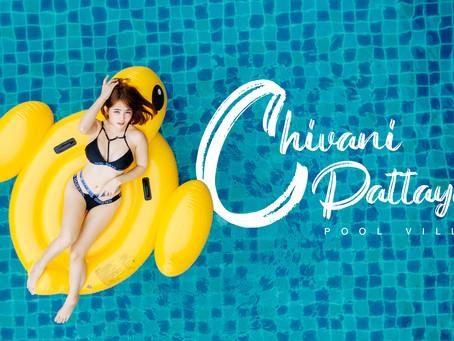 Chivani Pattaya พูลวิลล่า สวยโคตร!!