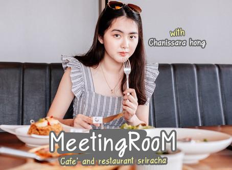 Meeting Room ศรีราชา อร่อยโคตร!!