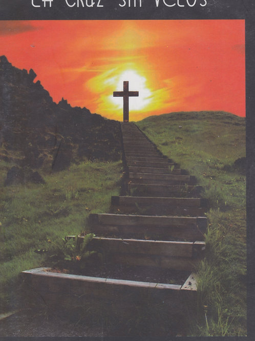 La Cruz sin Velos