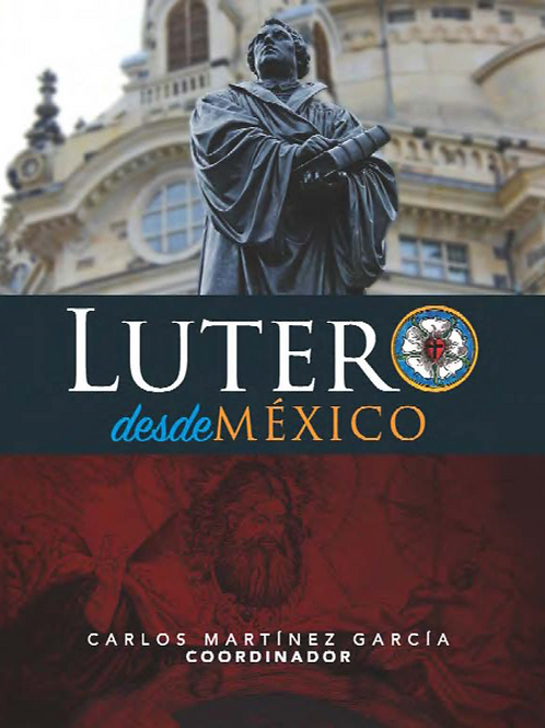 LUTERO DESDE MÉXICO