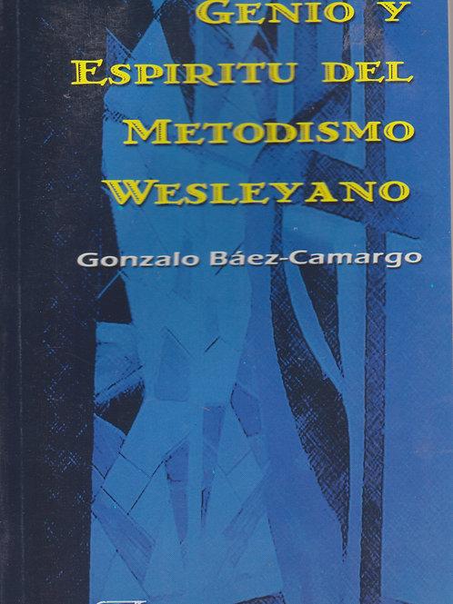 Genio y Espiritu del metodismo Wesleyano