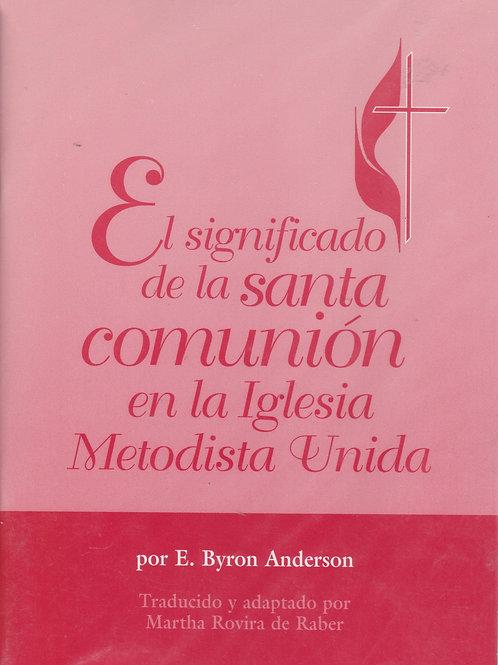 El significado de la Santa Comunión