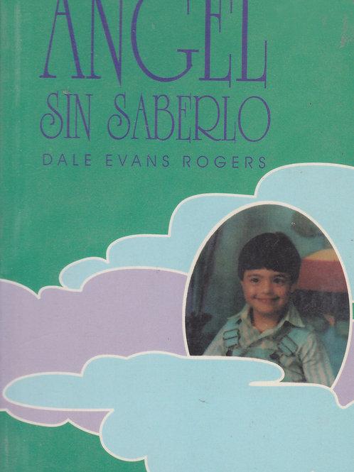 Angel sin Saberlo